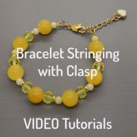 Bracelet Stringing - VIDEO Tutorials (materials included)